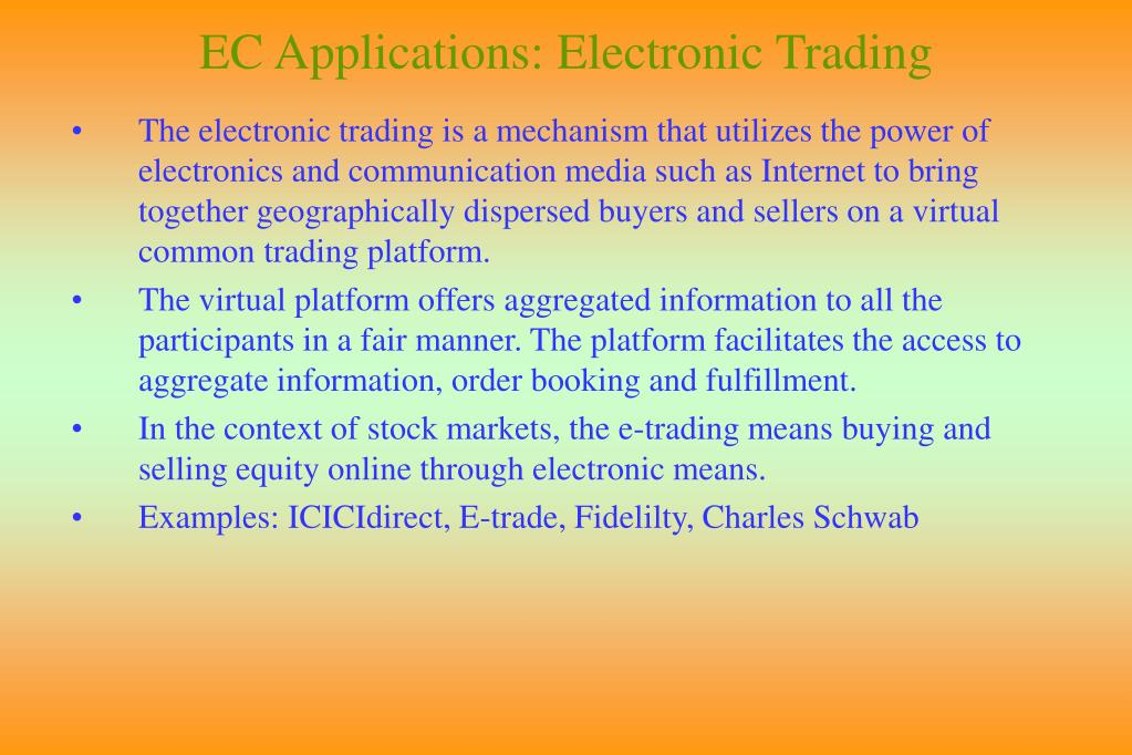 EC Applications: Electronic Trading