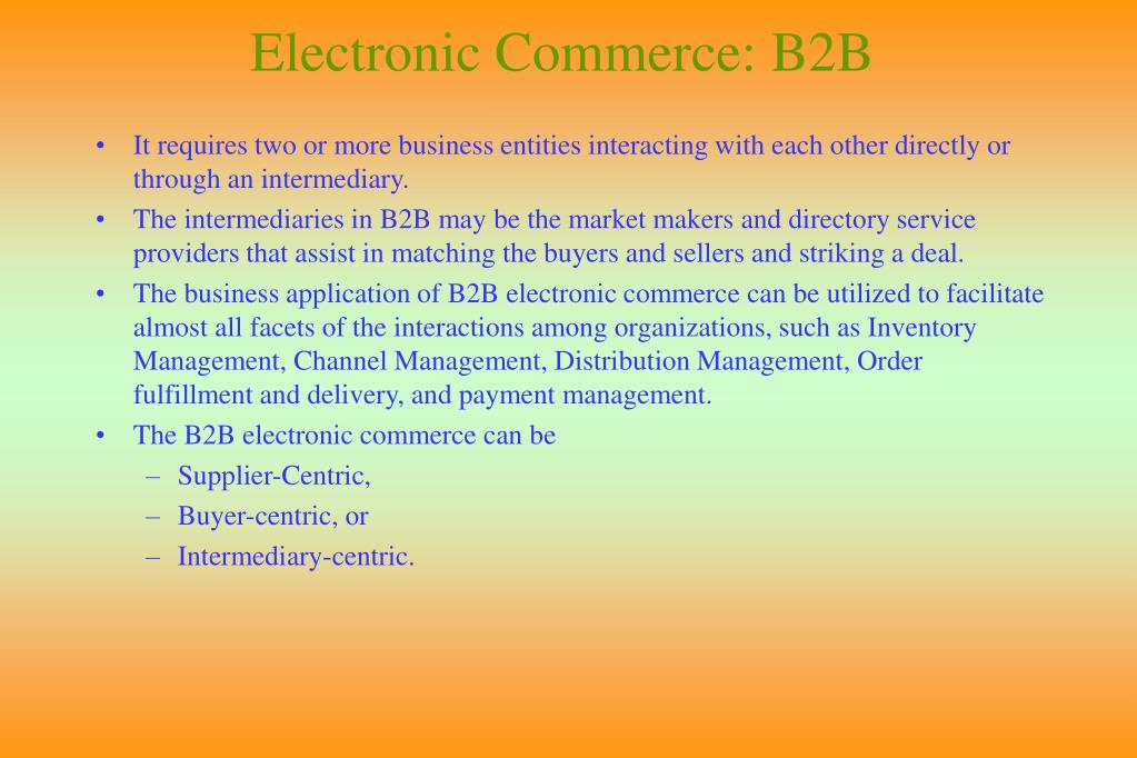Electronic Commerce: B2B