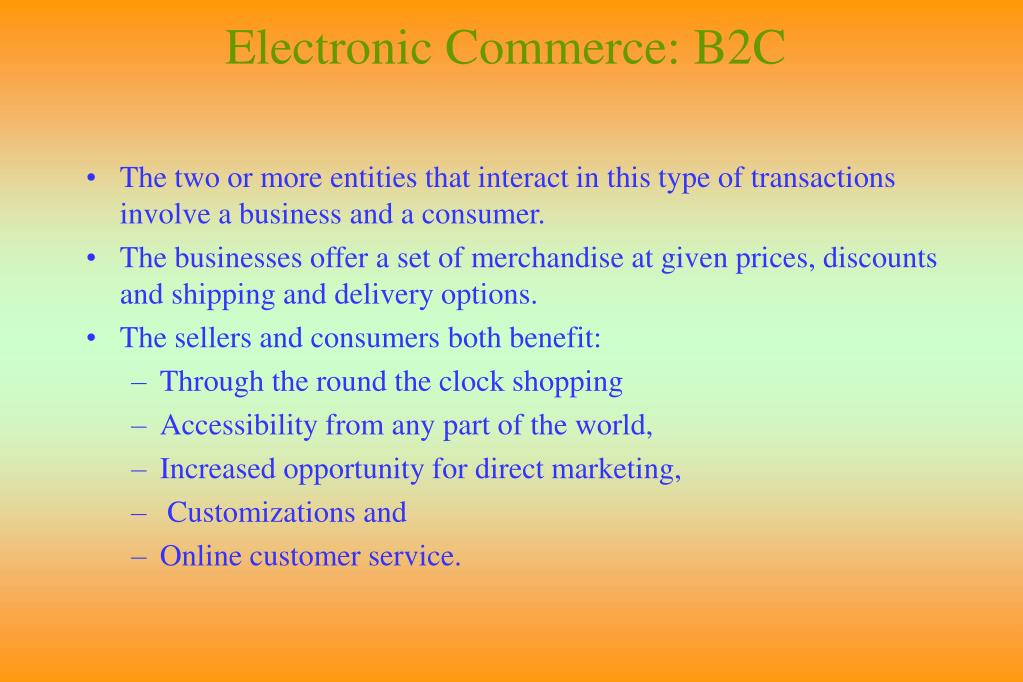 Electronic Commerce: B2C