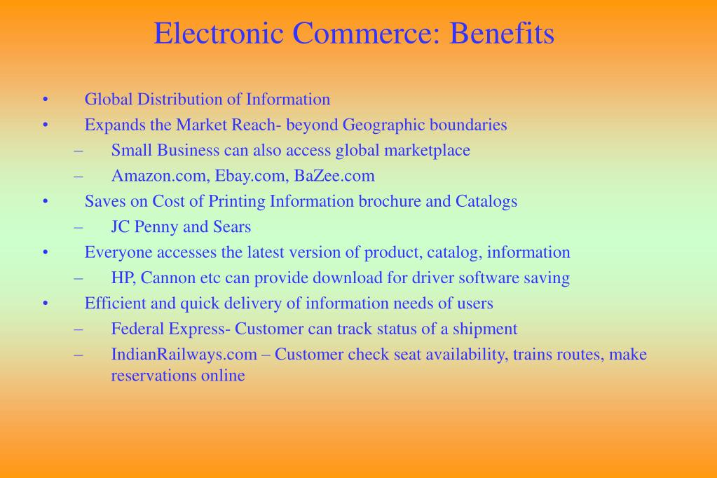 Electronic Commerce: Benefits