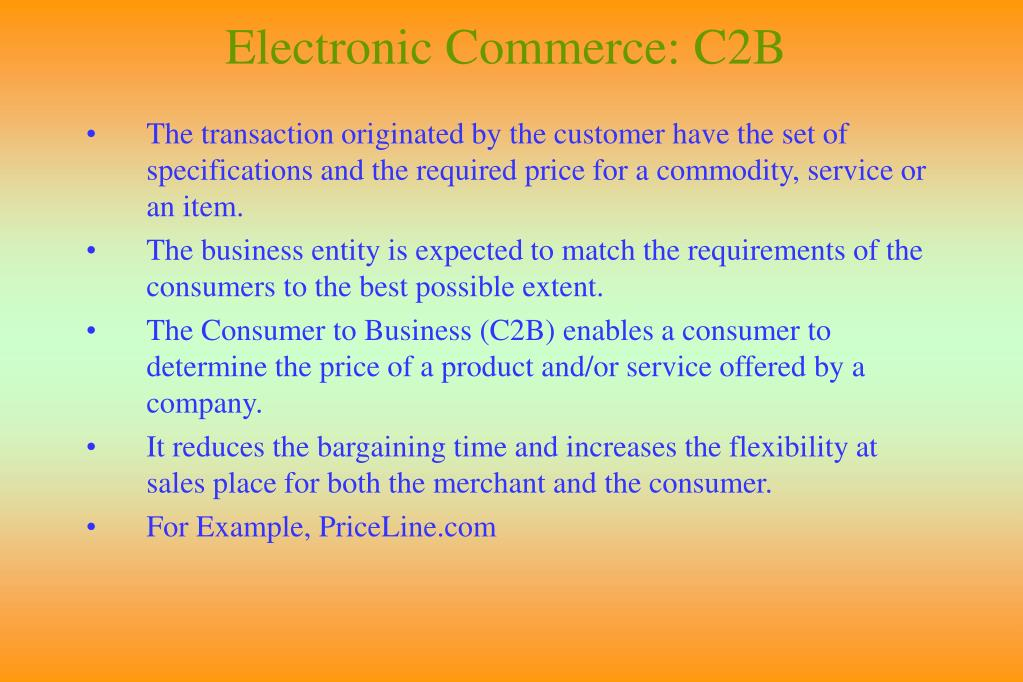 Electronic Commerce: C2B