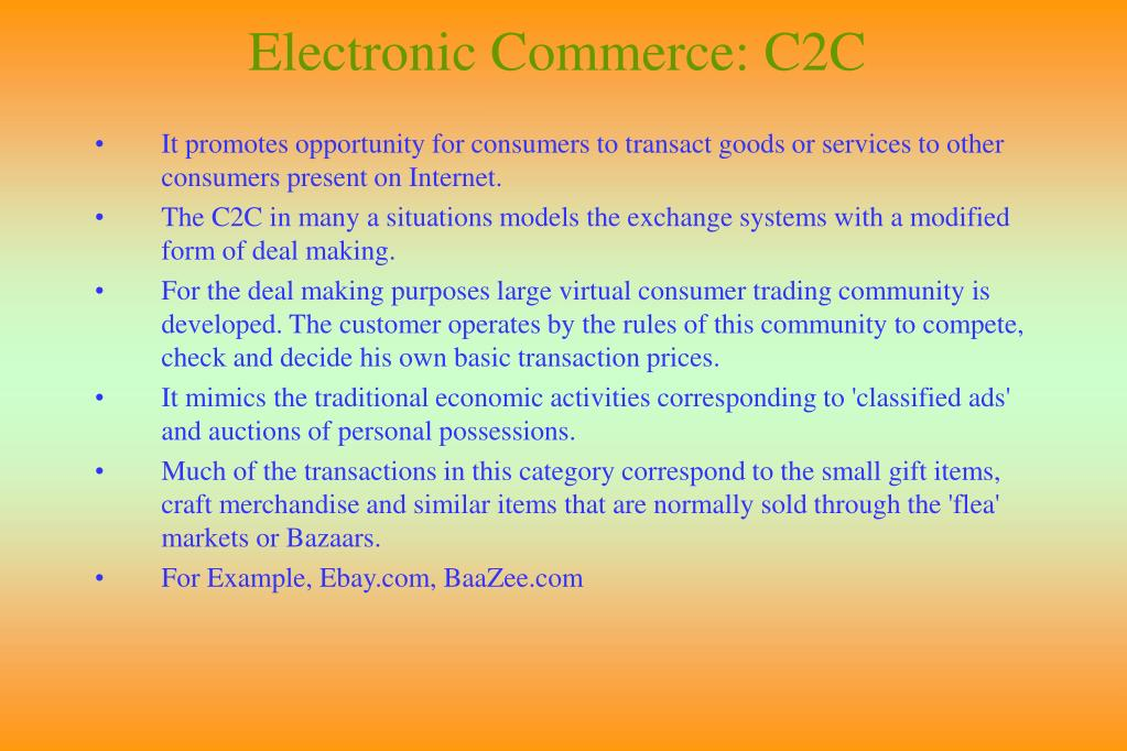 Electronic Commerce: C2C