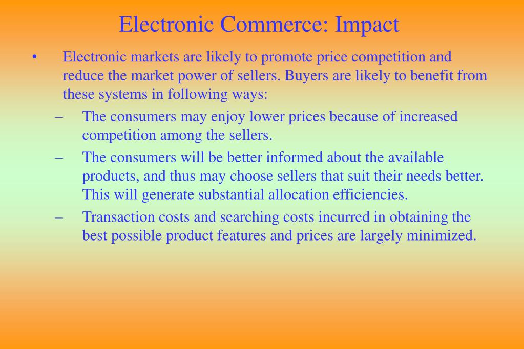 Electronic Commerce: Impact