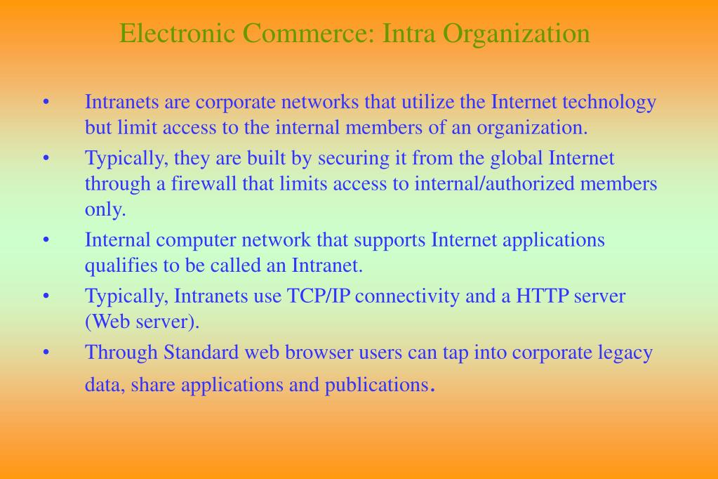 Electronic Commerce: Intra Organization