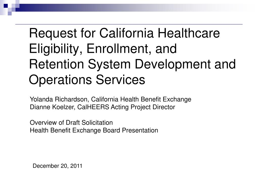 Request for California Healthcare Eligibility, Enrollment, and