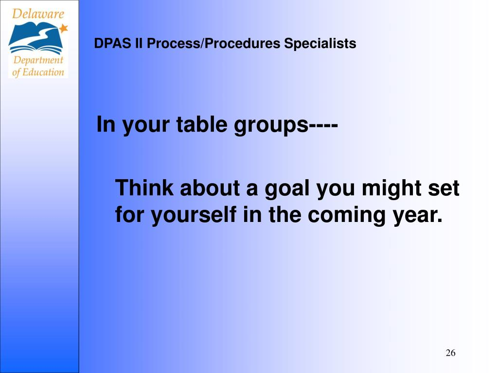 DPAS II Process/Procedures Specialists