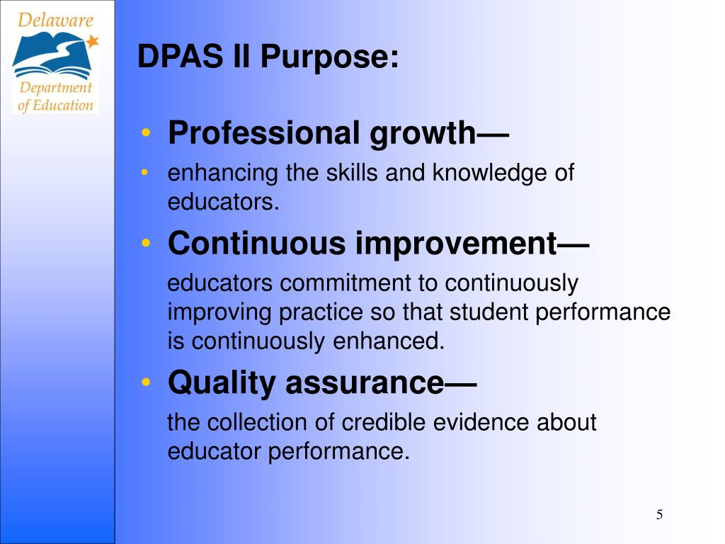 DPAS II Purpose: