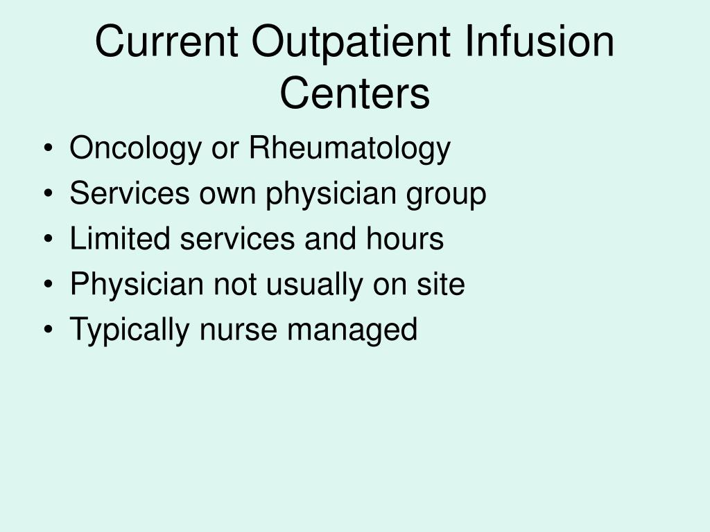 Current Outpatient Infusion Centers