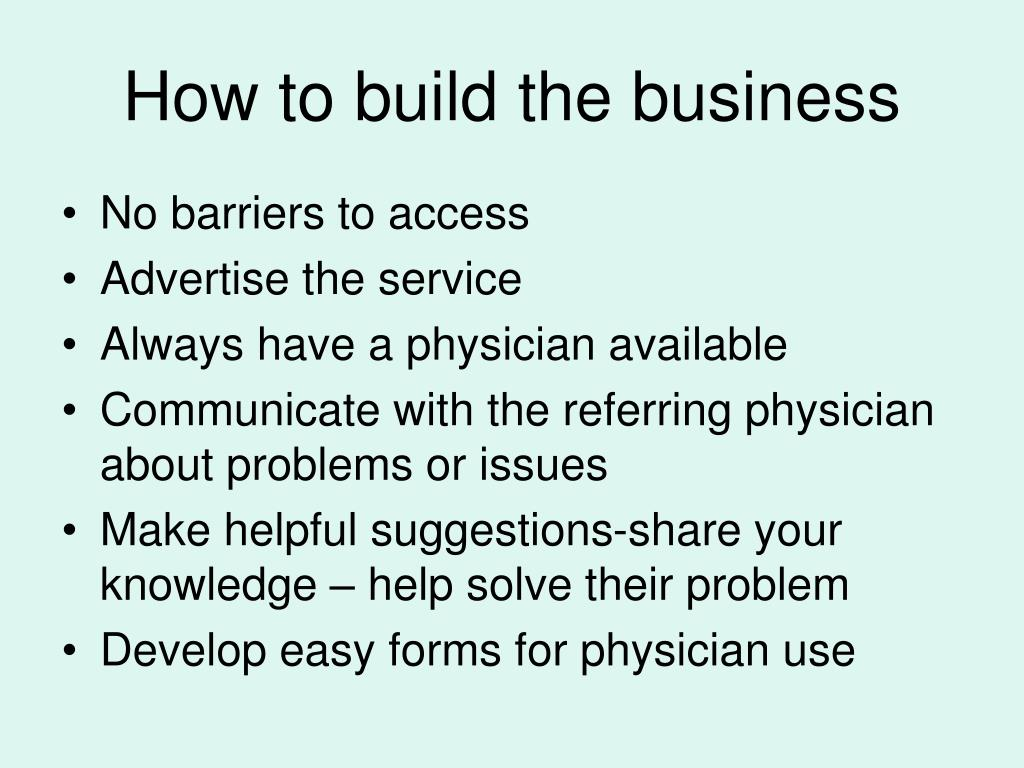 How to build the business