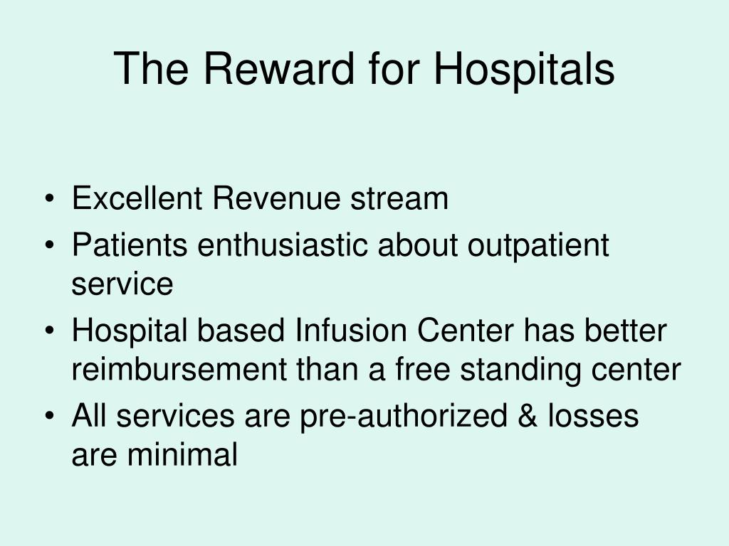 The Reward for Hospitals