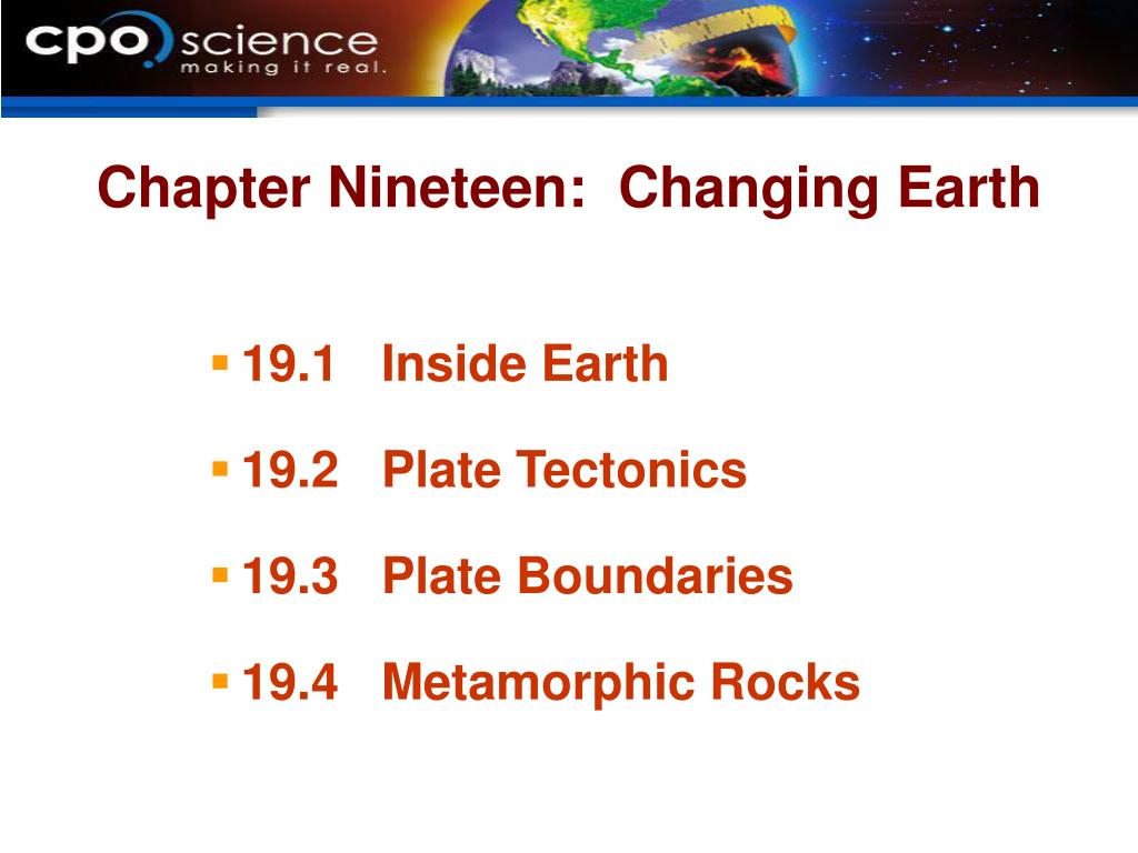 Chapter Nineteen:  Changing Earth