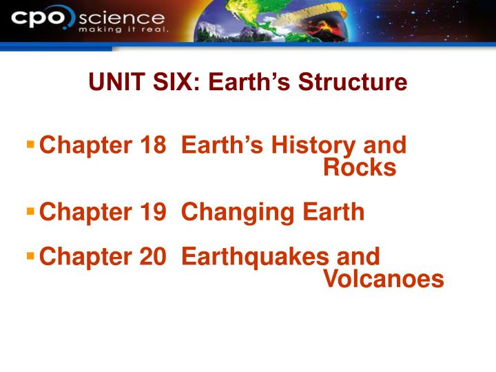 Unit six earth s structure
