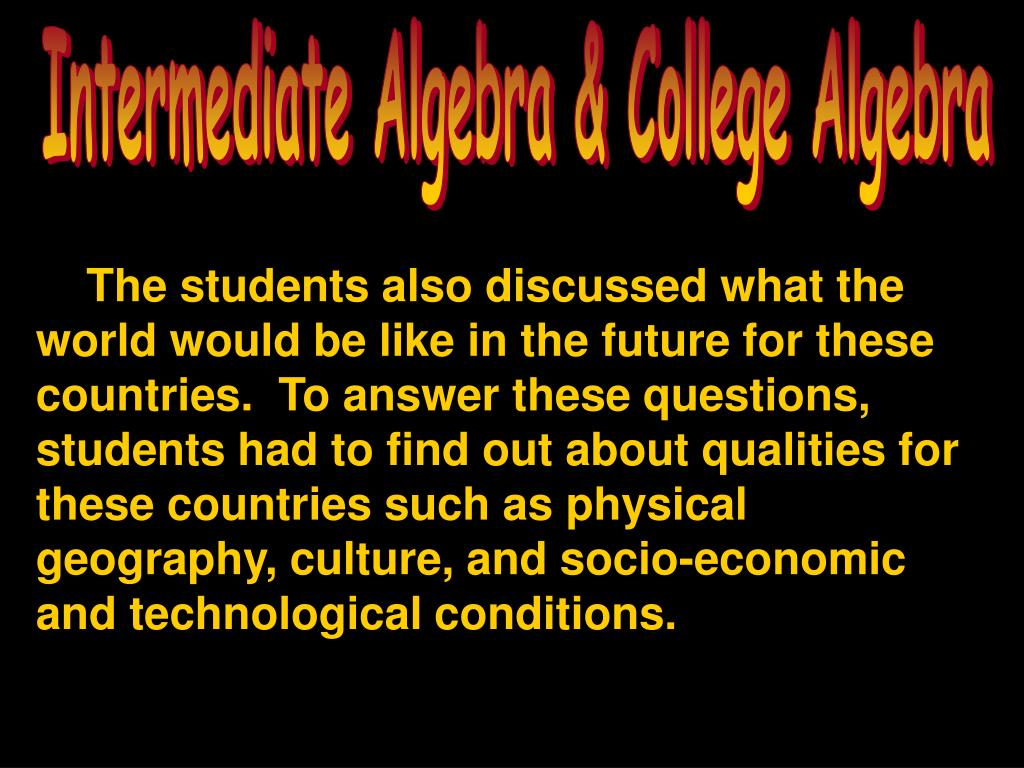 Intermediate Algebra & College Algebra