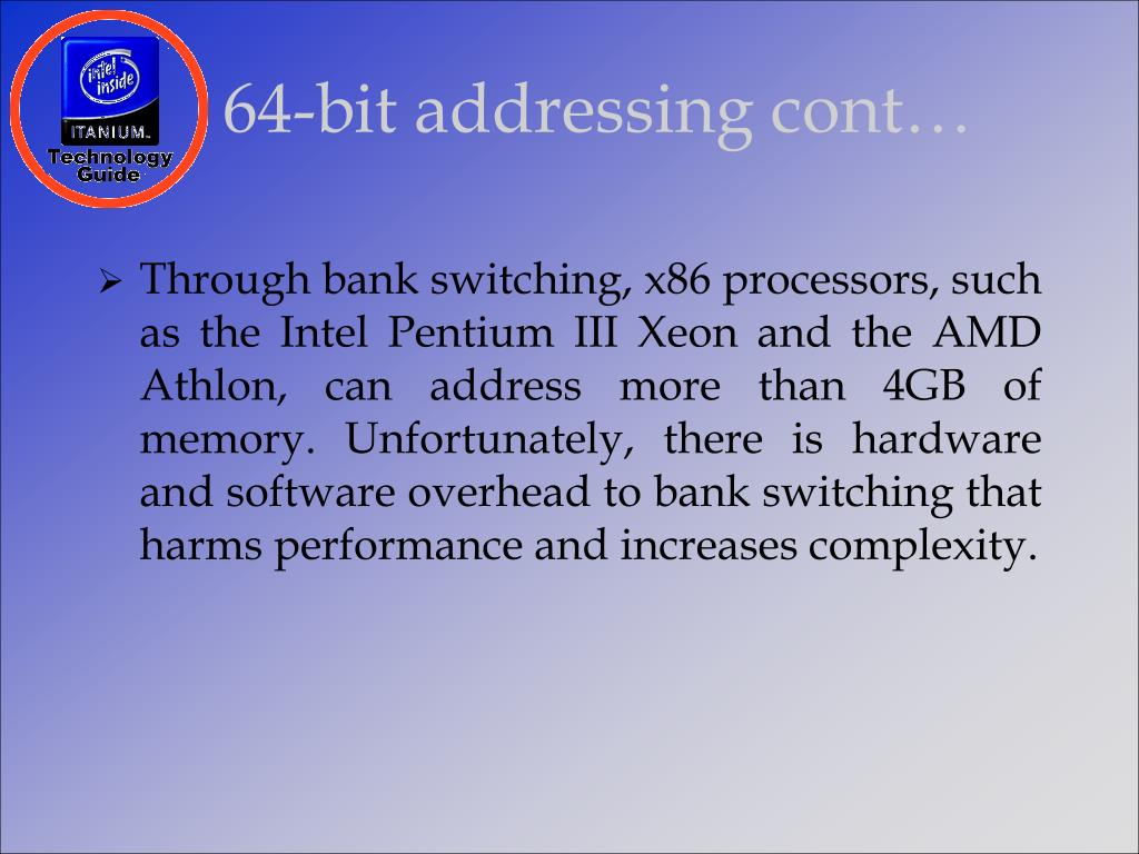 64-bit addressing cont…