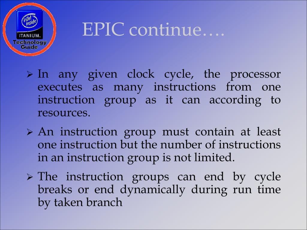 EPIC continue….