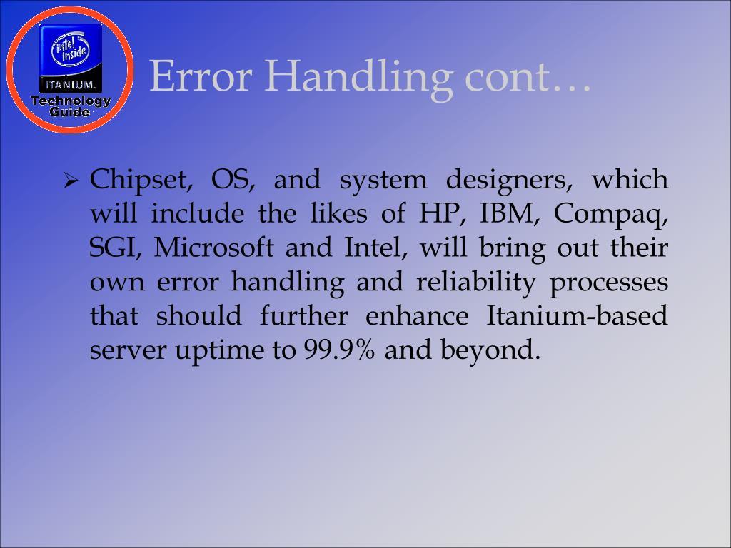 Error Handling cont…
