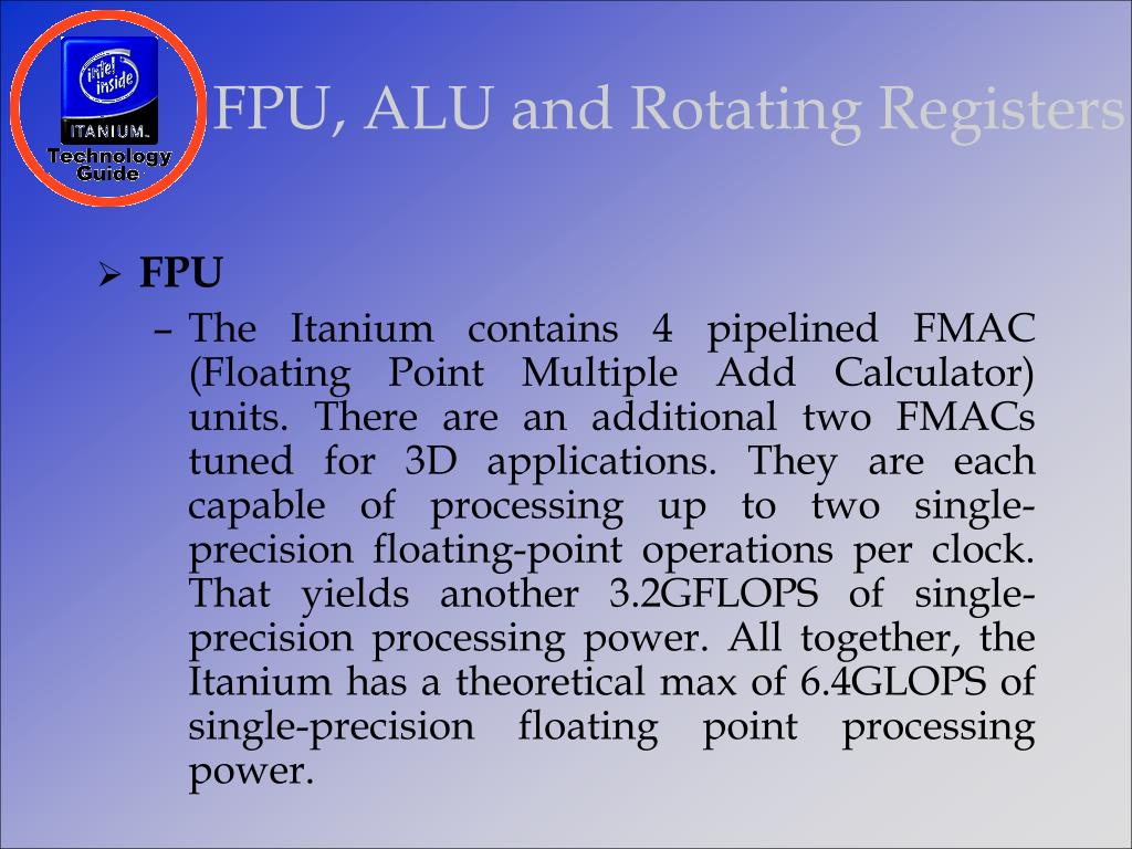 FPU, ALU and Rotating Registers