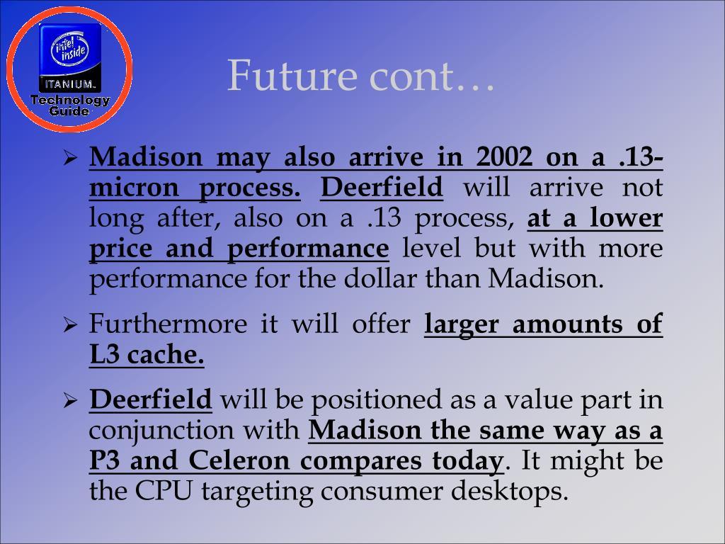 Future cont…