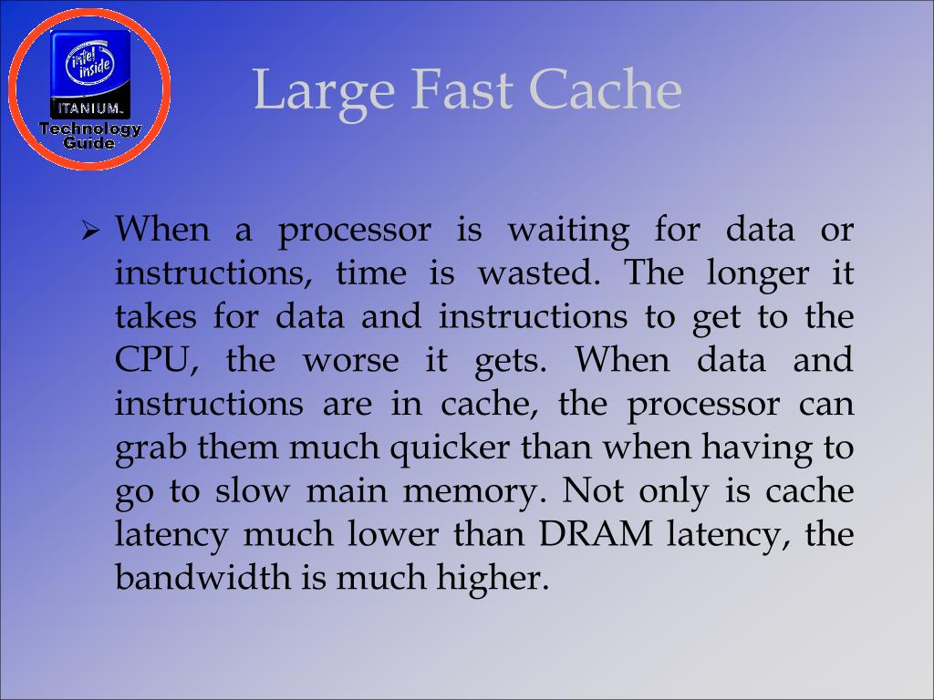 Large Fast Cache
