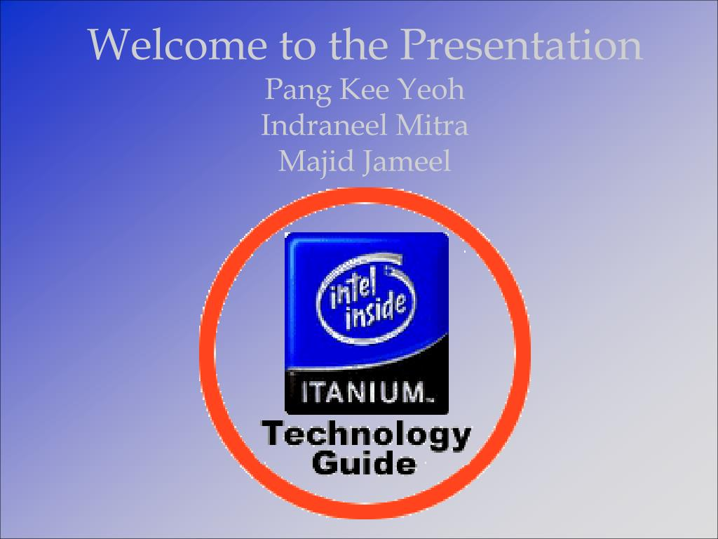 Welcome to the Presentation