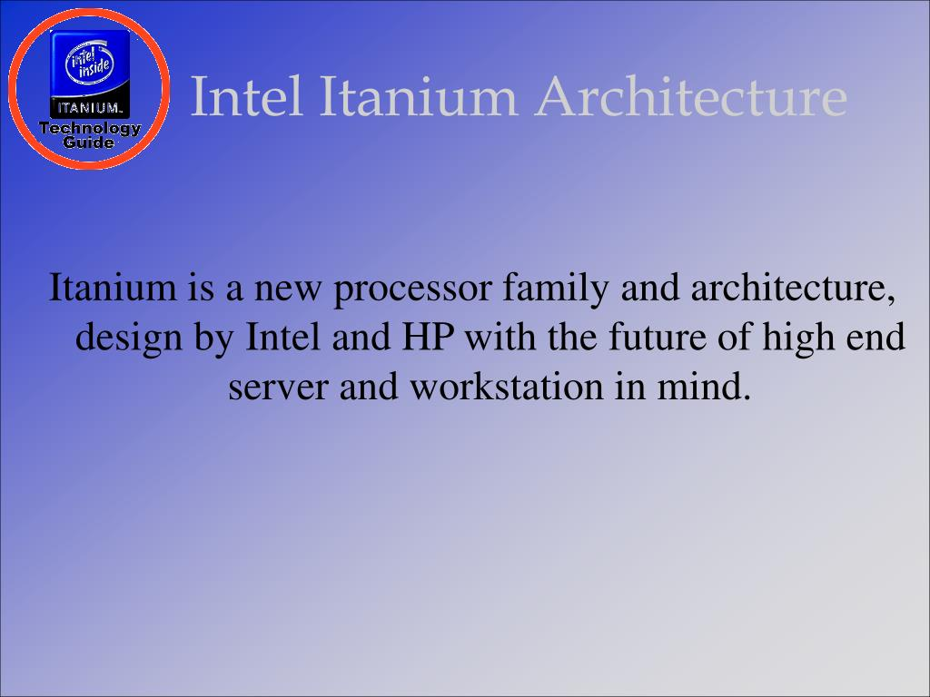 Intel Itanium Architecture