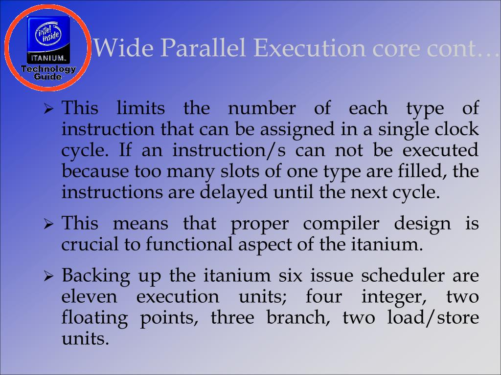 Wide Parallel Execution core cont…