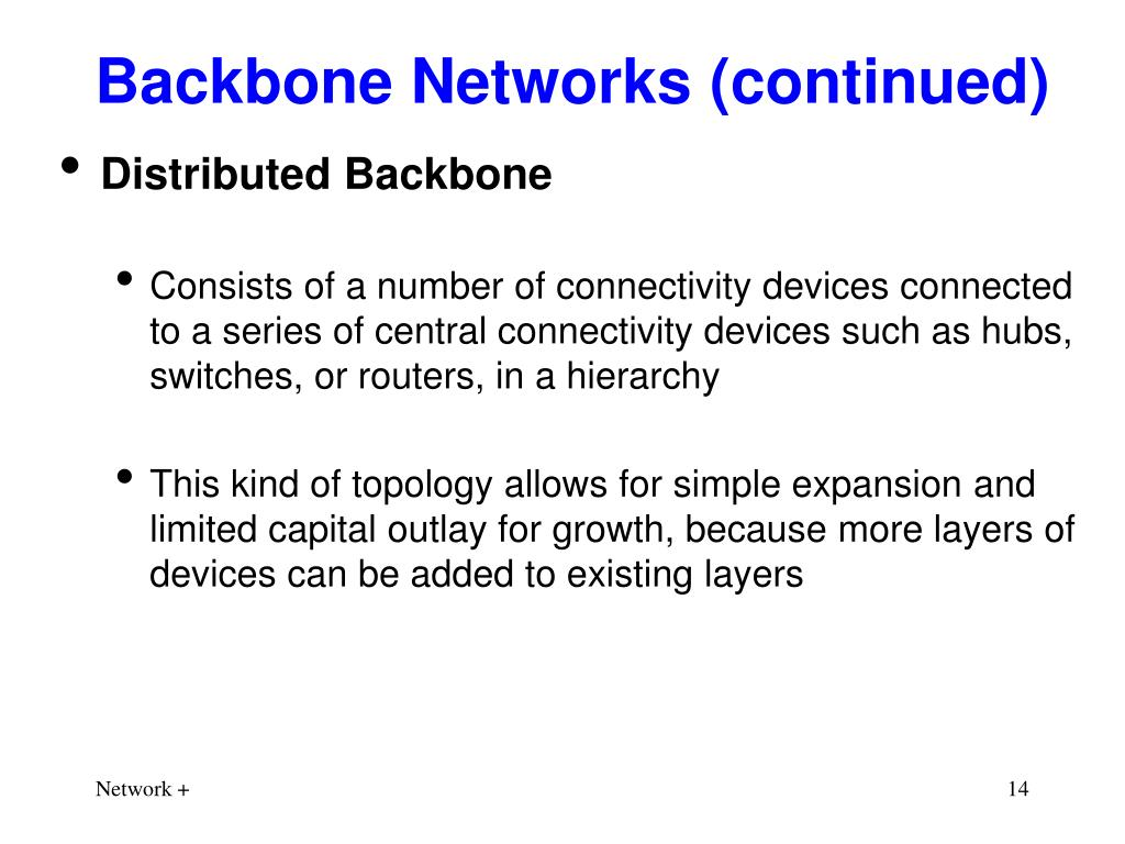 Backbone Networks (continued)