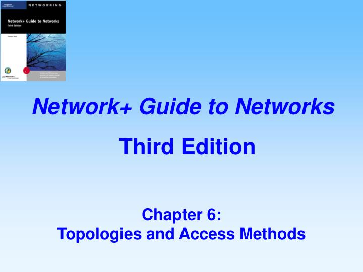 Chapter 6 topologies and access methods l.jpg