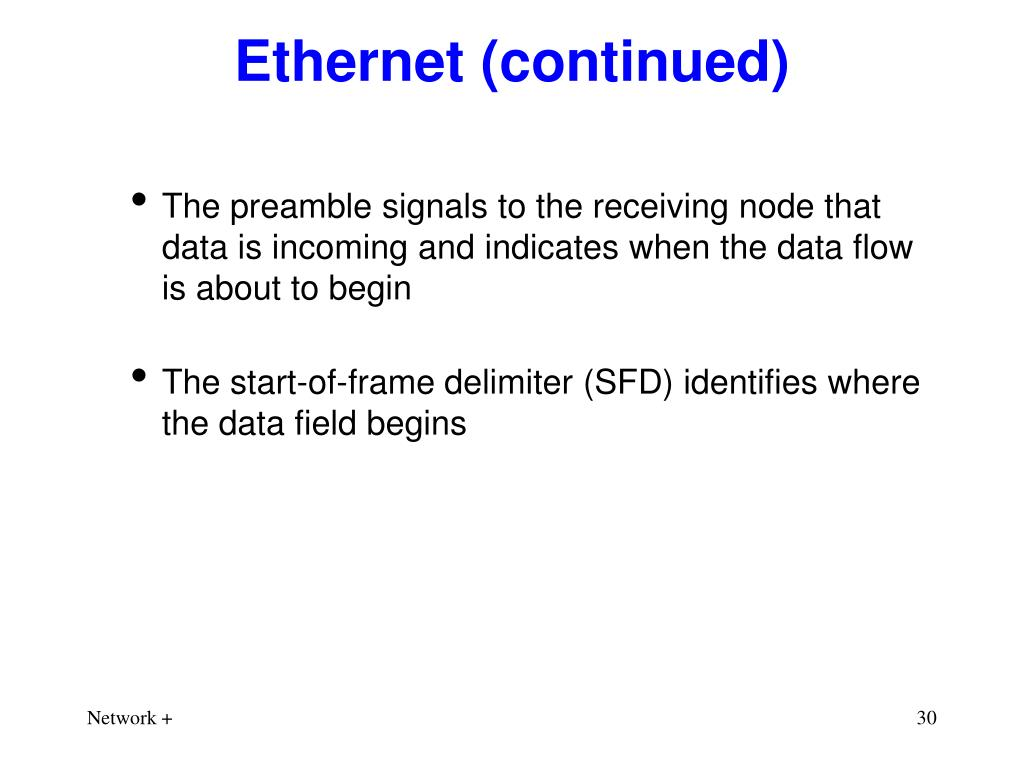 Ethernet (continued)