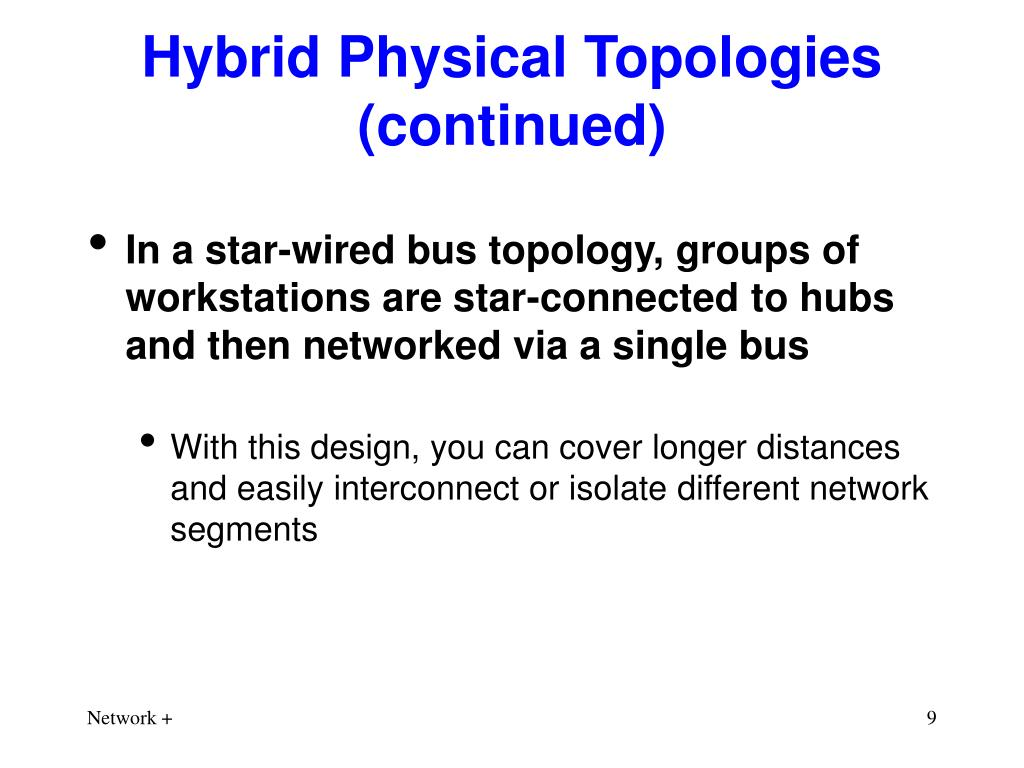 Hybrid Physical Topologies (continued)
