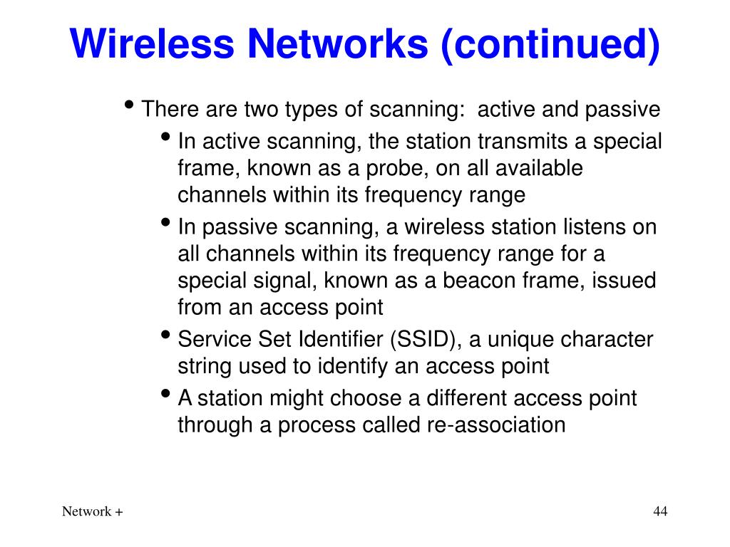 Wireless Networks (continued)