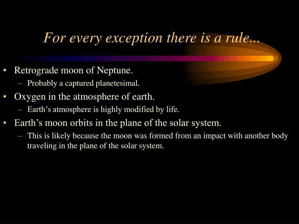For every exception there is a rule...
