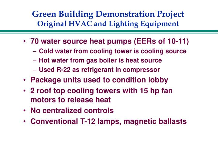 Green building demonstration project original hvac and lighting equipment