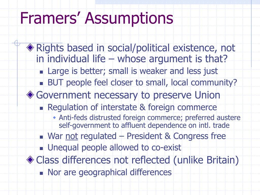 Framers' Assumptions