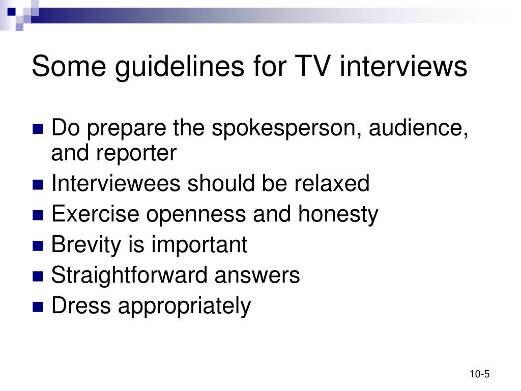 Some guidelines for TV interviews