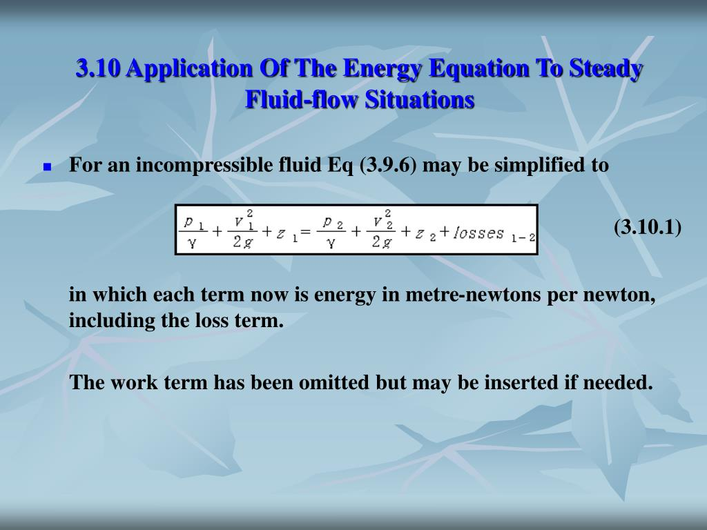 3.10 Application Of The Energy Equation To Steady Fluid-flow Situations