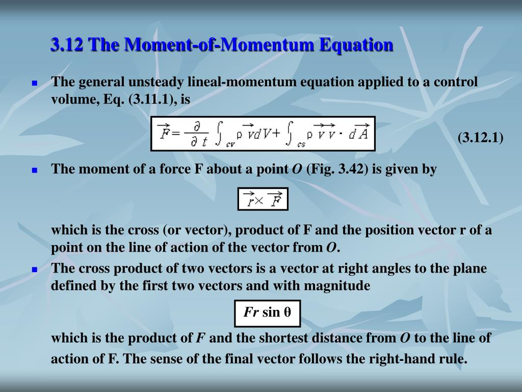 3.12 The Moment-of-Momentum Equation