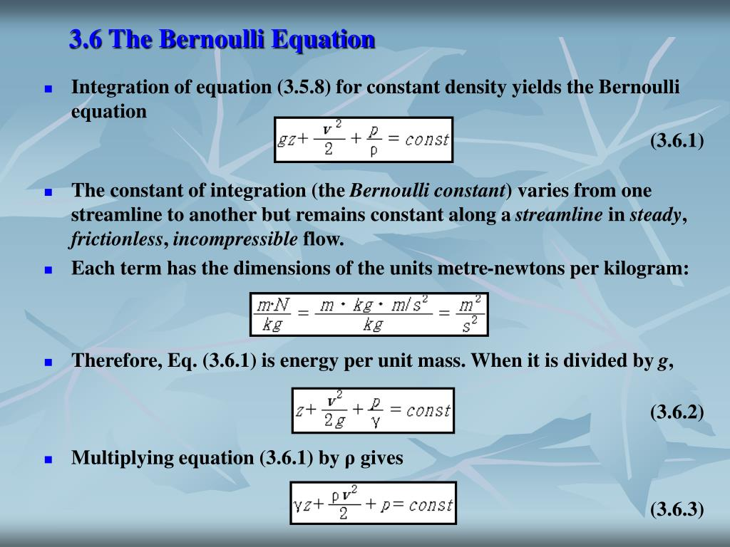 3.6 The Bernoulli Equation
