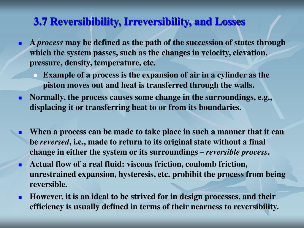 3.7 Reversibibility, Irreversibility, and Losses