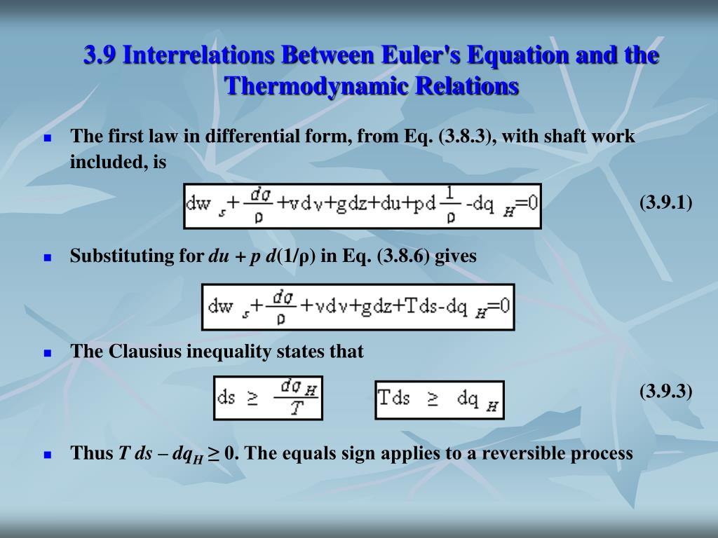 3.9 Interrelations Between Euler's Equation and the Thermodynamic Relations