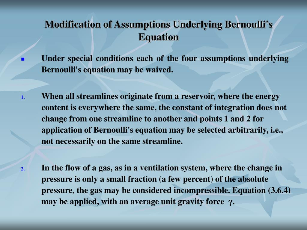 Modification of Assumptions Underlying Bernoulli's Equation