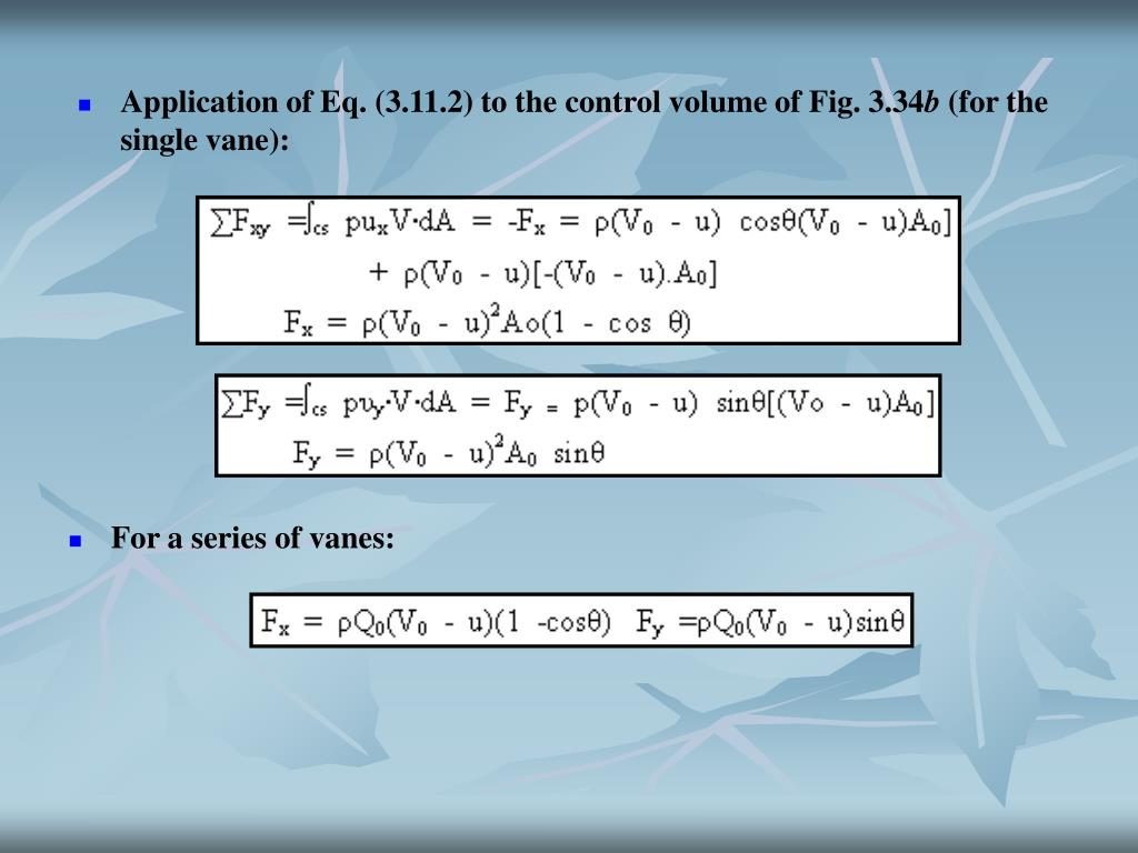 Application of Eq. (3.11.2) to the control volume of Fig. 3.34