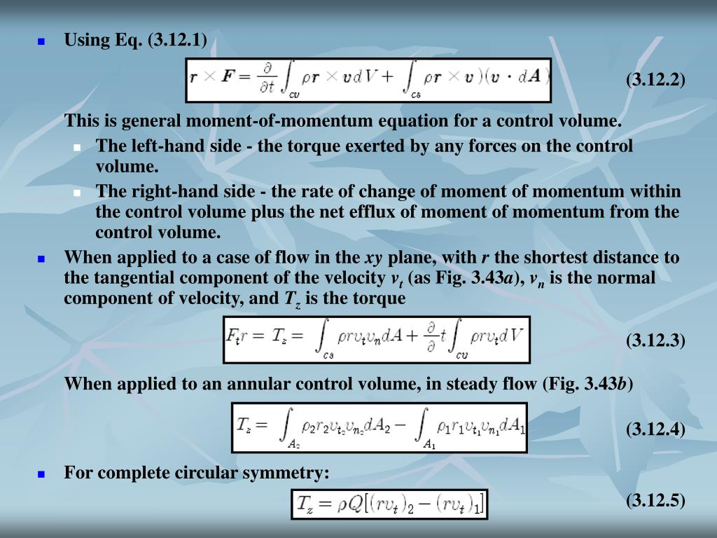 This is general moment-of-momentum equation for a control volume.
