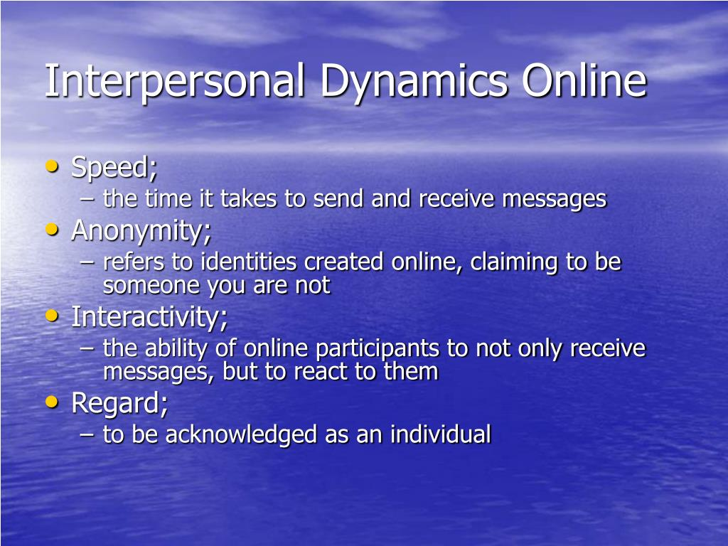 Online dating and interpersonal communication