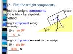 q2 find the weight components