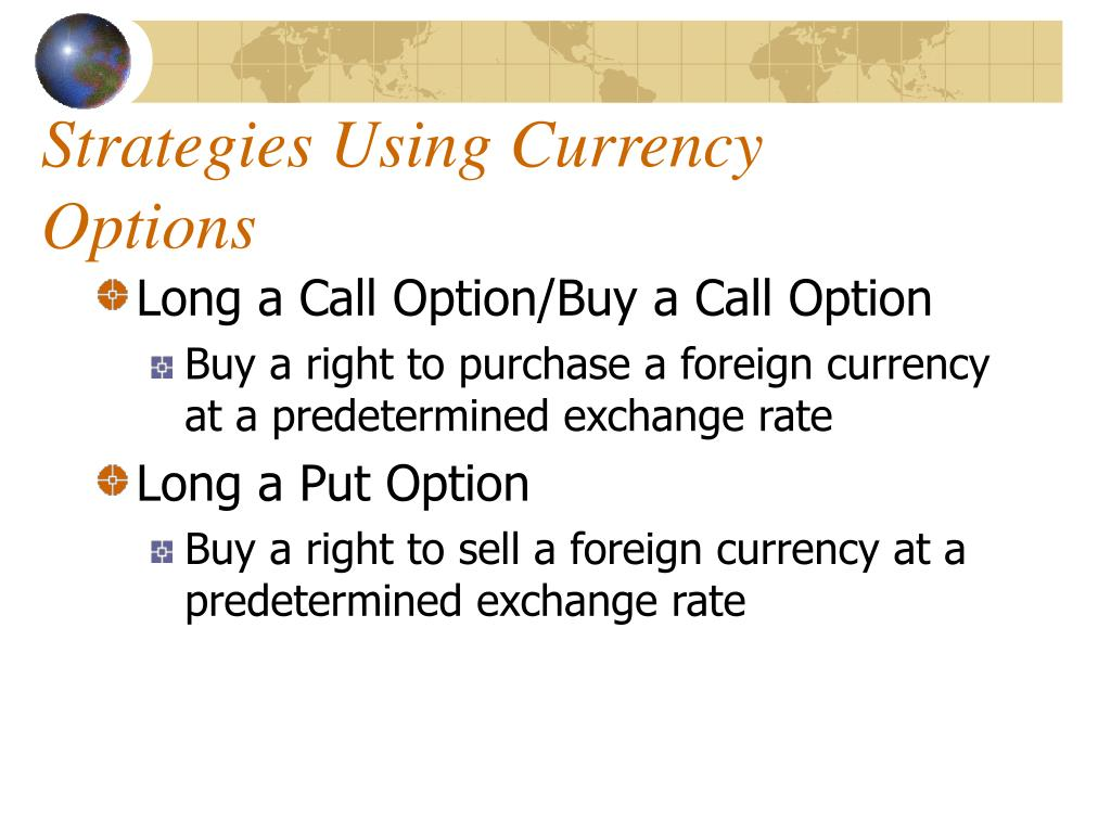 Strategies Using Currency Options