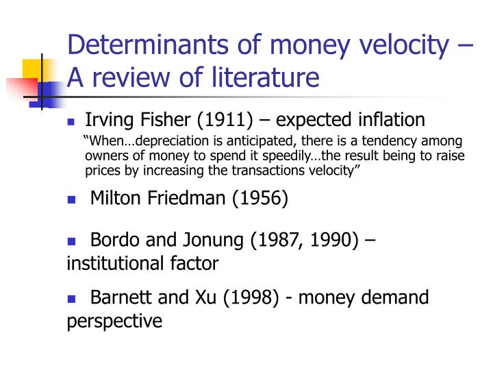 Determinants of money velocity a review of literature