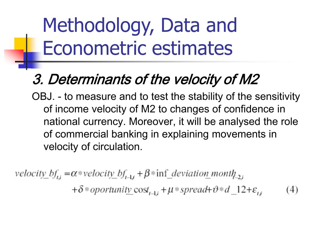 Methodology, Data and Econometric estimates