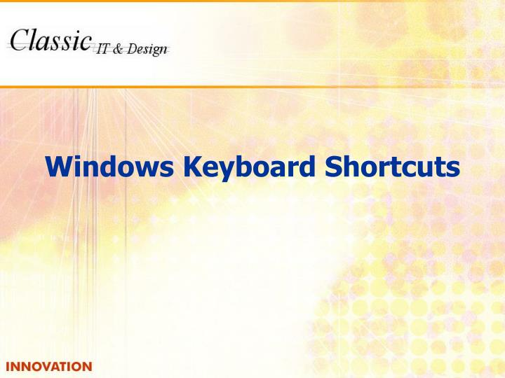 Windows Keyboard Shortcuts