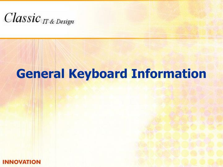 General Keyboard Information